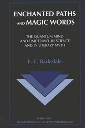 Enchanted Paths and Magic Words | E. C. Barksdale |