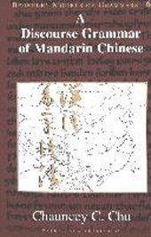 A Discourse Grammar of Mandarin Chinese