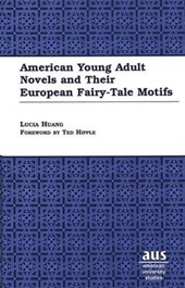 American Young Adult Novels and Their European Fairy-Tale Motifs