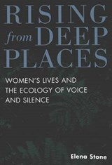 Rising from Deep Places | Elena Stone |