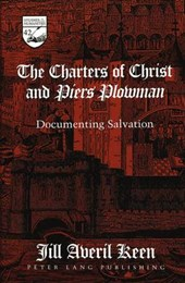 The Charters of Christ and Piers Plowman