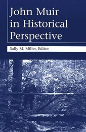 John Muir in Historical Perspective