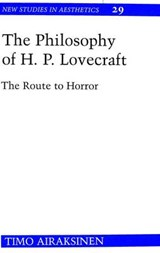 The Philosophy of H. P. Lovecraft | Timo Airaksinen |