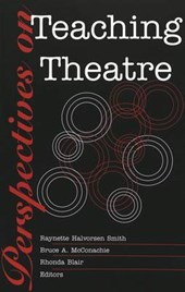 Perspectives on Teaching Theatre |  |