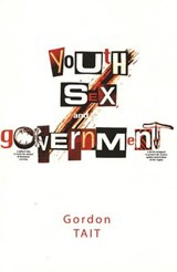 Youth, Sex, and Government | Gordon Tait |
