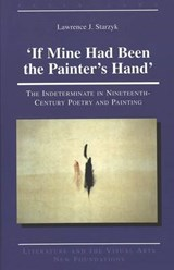 'If Mine Had Been the Painter's Hand' | Lawrence J. Starzyk |