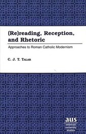 (Re)reading, Reception, and Rhetoric