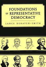 Foundations of Representative Democracy | Lance DeHaven-Smith |