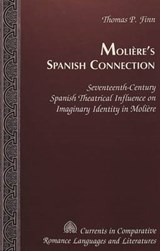 Molière's Spanish Connection | Thomas P. Finn |