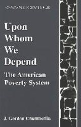 Upon Whom We Depend | J. Gordon Chamberlin |