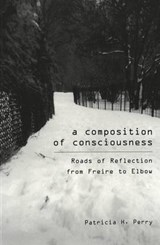 A Composition of Consciousness | Patricia H. Perry |