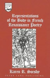 Representations of the Body in French Renaissance Poetry | Karen R. Sorsby |