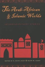 The Arab-African and Islamic Worlds |  |