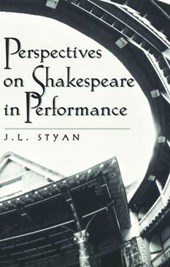 Perspectives on Shakespeare in Performance | John L. Styan |