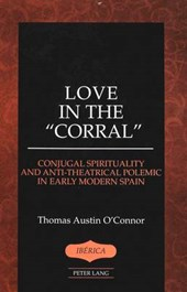 Love in the «Corral» | Thomas Austin O´connor |
