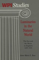 Luminaries in the Natural World | Anna Marie E. Roos |