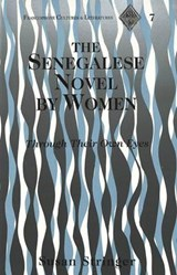 The Senegalese Novel by Women | Susan Stringer |
