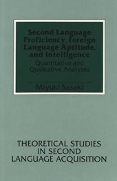 Second Language Proficiency, Foreign Language Aptitude, and Intelligence