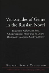 Vicissitudes of Genre in the Russian Novel