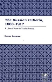 The Russian Bulletin, 1863-1917