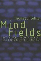 Mind Fields | Thomas J. Cottle |