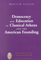 Democracy and Education in Classical Athens and the American Founding