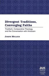Divergent Traditions, Converging Faiths