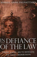 In Defiance of the Law | Marisa Anne Pagnattaro |