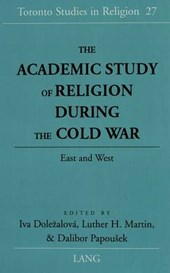 The Academic Study of Religion during the Cold War