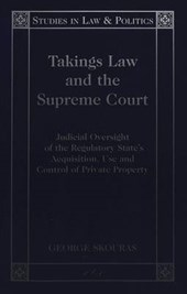 Takings Law and the Supreme Court