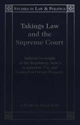 Takings Law and the Supreme Court | George Skouras |