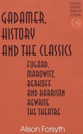 Gadamer, History and the Classics
