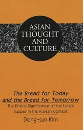 The Bread for Today and the Bread for Tomorrow | Dong-sun Kim |