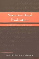 Narrative Based Evaluation | Marsha Dianne Harrison |