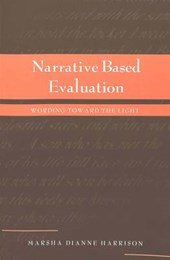 Narrative Based Evaluation