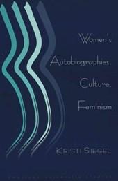 Women's Autobiographies, Culture, Feminism