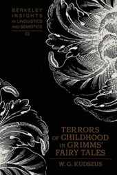 Terrors of Childhood in Grimms' Fairy Tales