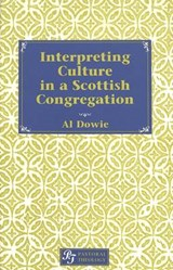 Interpreting Culture in a Scottish Congregation | Al Dowie |
