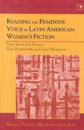 Reading the Feminine Voice in Latin American Women's Fiction