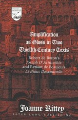 Amplification as Gloss in Two Twelfth-Century Texts | Joanne Rittey |