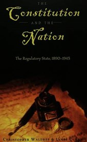 The Constitution and the Nation | Christopher Waldrep; Lynne Curry |