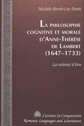 La philosophie cognitive et morale d'Anne-Thérèse de Lambert (1647-1733)
