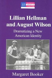 Lillian Hellman and August Wilson
