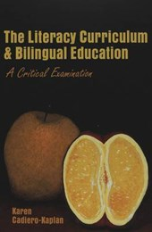 The Literacy Curriculum and Bilingual Education