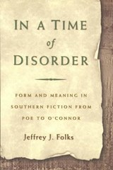 In a Time of Disorder | Jeffrey J. Folks |