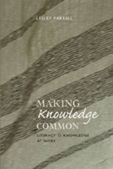 Making Knowledge Common | Lesley Farrell |