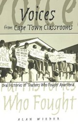 Voices from Cape Town Classrooms | Alan Wieder |