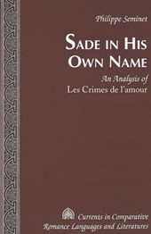 Sade in His Own Name