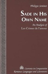 Sade in His Own Name | Philippe Seminet |