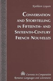 Conversation and Storytelling in Fifteenth- and Sixteenth-Century French Nouvelles